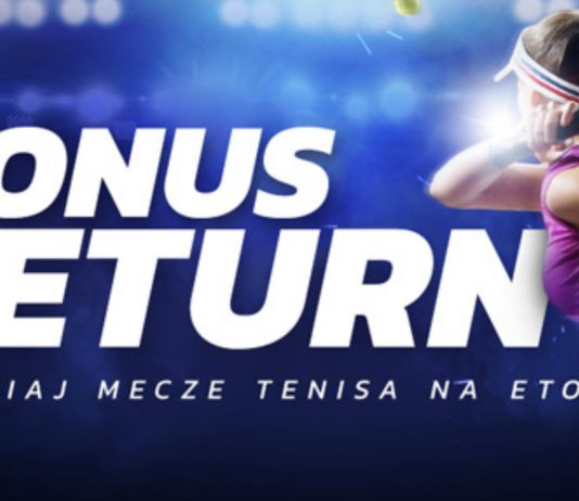 Etoto ma dla graczy zwrot tenisowy. Do 100 PLN dla każdego!
